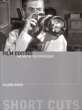 Film Editing: The Art of the Expressive