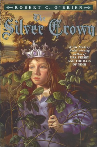 The Silver Crown, Reissue by Robert C. O'Brien