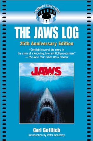 The Jaws Log by Carl Gottlieb