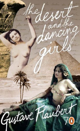 The Desert and the Dancing Girls by Gustave Flaubert