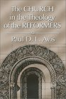 Church in the Theology of the Reformers
