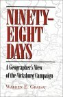 Ninety-Eight Days: Geographers View Vicksburg Campaign
