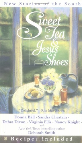 Sweet Tea and Jesus Shoes by Deborah Smith