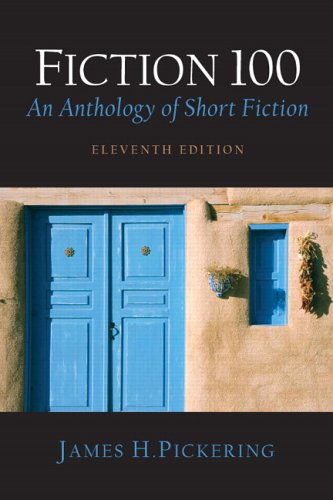 Fiction 100: An Anthology of Short Fiction