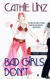 Bad Girls Don't (Girls Do Or Don't, #2)