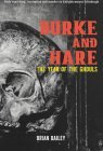 The Year of the Ghouls: The Complete History of Burke and Hare
