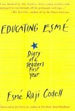 Educating Esme by Esmé Raji Codell