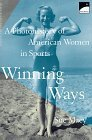 Winning Ways by Sue Macy