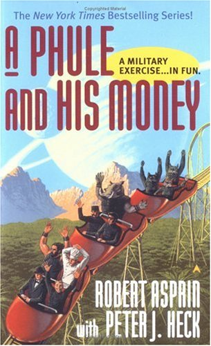 A Phule and His Money by Robert Lynn Asprin