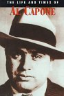 The Life and Times of Al Capone (Life & Times of)