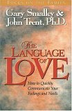 The Language of Love: How to Quickly Communicate Your Feelings and Needs