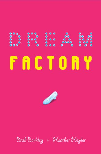 Dream Factory by Brad Barkley