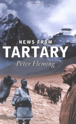 News From Tartary by Peter  Fleming
