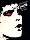Lou Reed: Between the Lines