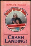 Crash Landing! (Sweet Valley High, #20)