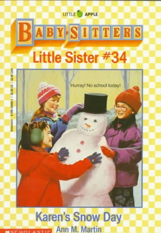 Karen's Snow Day (Baby-Sitters Little Sister, #34)