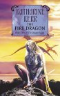The Fire Dragon (Deverry, #11; Dragon Mage, #3)