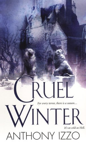 Cruel Winter by Anthony Izzo