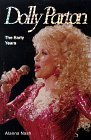 Dolly Parton:  The Early Years