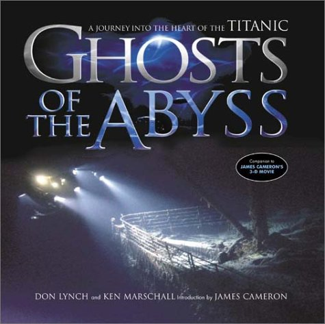 Ghosts Of The Abyss by Donald Lynch