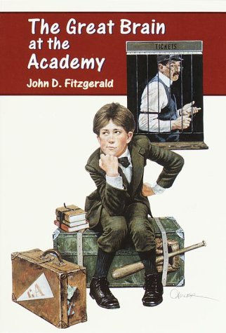 The Great Brain at the Academy by John D. Fitzgerald