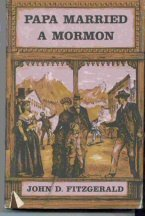 Papa Married a Mormon by John D. Fitzgerald