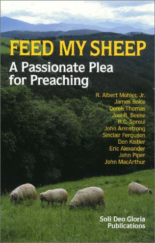 Feed My Sheep by R. Albert Mohler Jr.