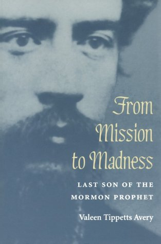 From Mission to Madness by Valeen Tippetts Avery