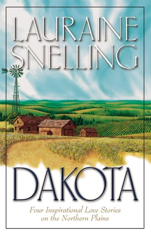 Dakota by Lauraine Snelling
