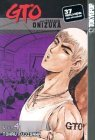 GTO: Great Teacher Onizuka, Vol. 4