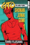 GTO: The Early Years - Shonan Junai Gumi, Volume 1