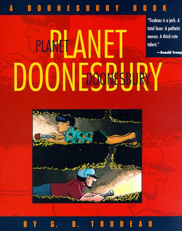 Planet Doonesbury by G.B. Trudeau