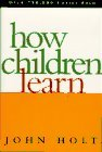 How Children Learn by John Holt