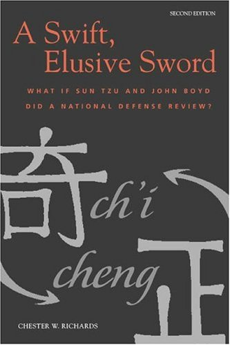 A Swift, Elusive Sword: What if Sun Tzu and John Boyd Did a National Defense Review?