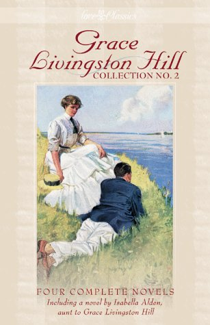 Grace Livingston Hill Collection No. 2