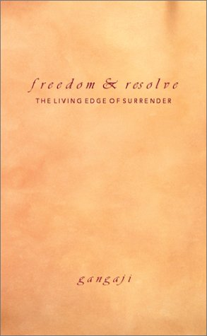 Freedom & Resolve by Gangaji