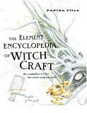 The Element Encyclopedia of Witchcraft
