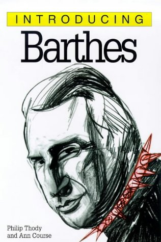 Barthes by Philip Thody