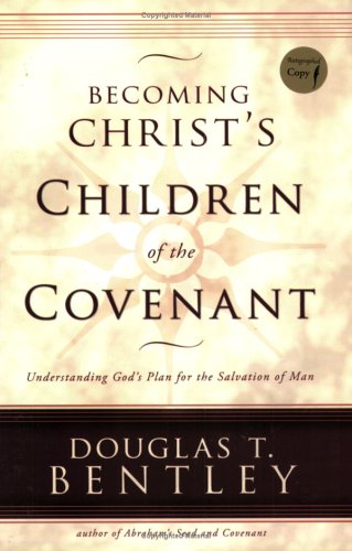 Becoming Christ's Children of the Covenant