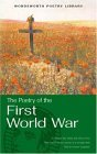 The Wordsworth Book of First World War Poetry (Wordsworth Poetry Library)