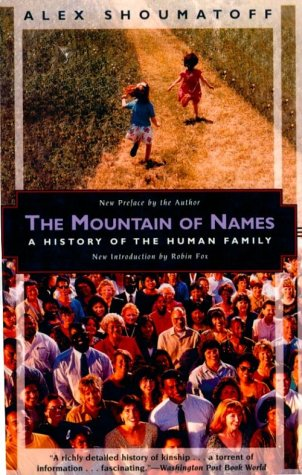 Mountain of Names by Alex Shoumatoff