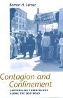 Contagion and Confinement: Controlling Tuberculosis Along the Skid Road