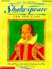 Teaching Shakespeare--Yes You Can [With *]