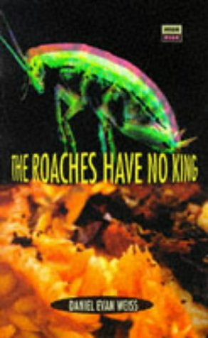 The Roaches Have No King (High Risk Books)
