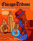 Chicago Tribune Daily Crossword Puzzles, Volume 3 (Chicago Tribune)