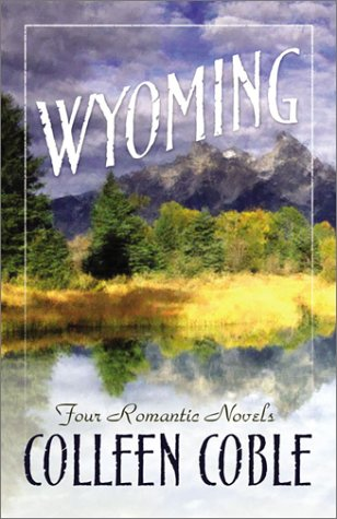 Wyoming: Four Novels of Love in Frontier Forts (Wyoming #1-4)
