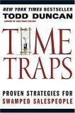 Time Traps: Proven Strategies for Swamped Salespeople