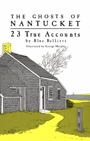 The Ghosts of Nantucket by Blue Balliett