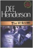 The Witness (Shield of Honor, #1)