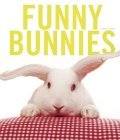 Funny Bunnies by Laurie  Frankel